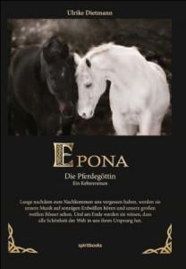 Ulrike Dietmann: Epona – Die Pferdegöttin