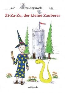 Zi-Za-Zu, der kleine Zauberer von Andrea Zieglowski