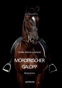 Mörderischer Galopp: Heide-Marie Lauterer