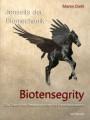 Jenseits der Biomechanik – Biotensegrity : Maren Diehl