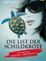 Die List der Schildkröte: Elisabetta Fortunato